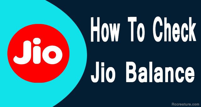 How to Check Jio Balance & Jio Internet Balance Check Number (2020)