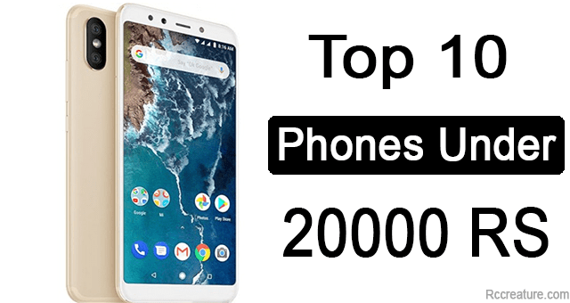 Best Phone Under 20000 – 10 Phones You Can't Buy ( 2020 )